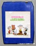 A Boy Named Charlie Brown 8-track Tape
